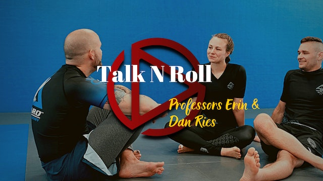 Episode 7: Talk N Roll with Professors Dan and Erin Ries