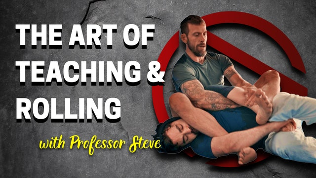 The Art of Teaching and Rolling