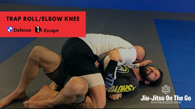 Trap Roll/Elbow Knee Escape