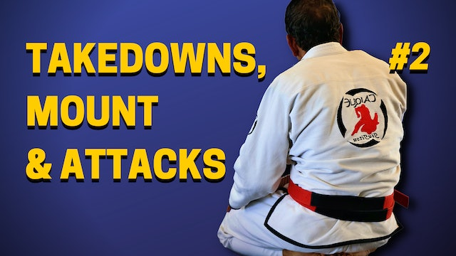 Takedowns, Mount Defense & Attacks 2of3