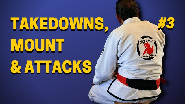 Takedowns, Mount Defense & Attacks 3of3