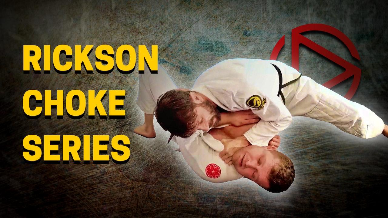 Rickson Choke Series