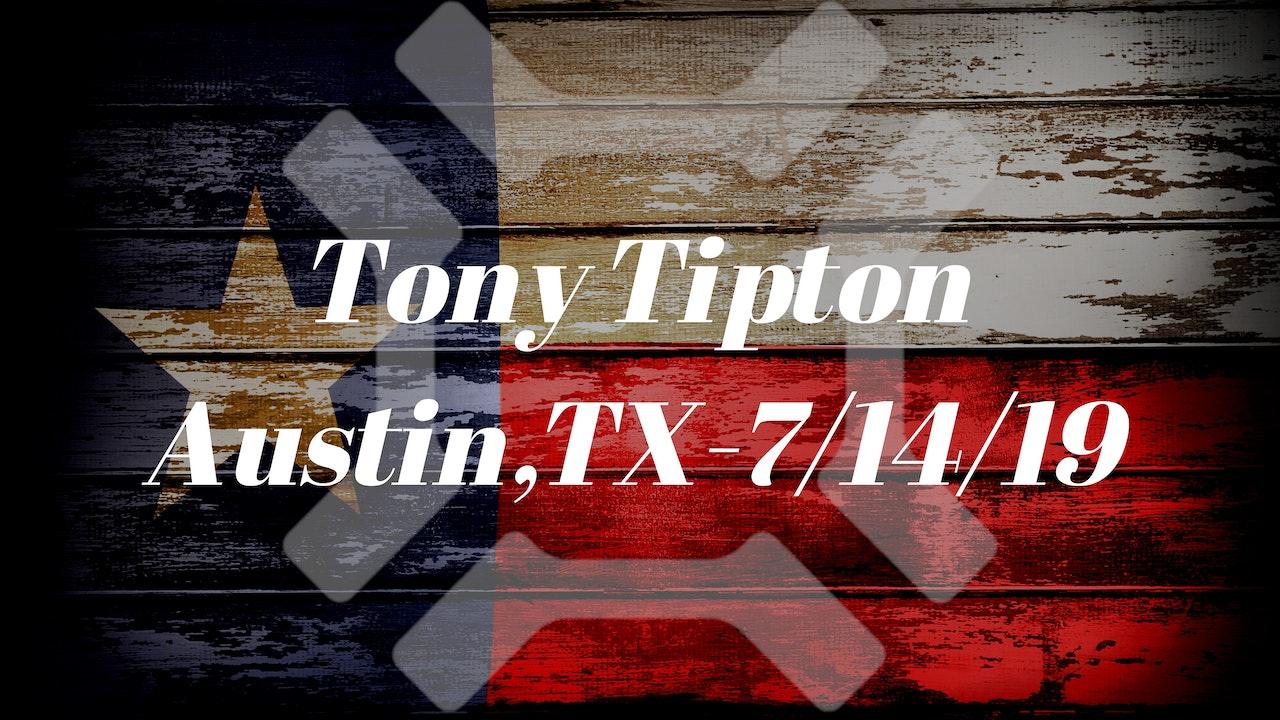Tony Tipton - 7/14/19