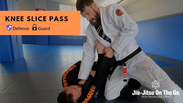 Knee Slice Pass