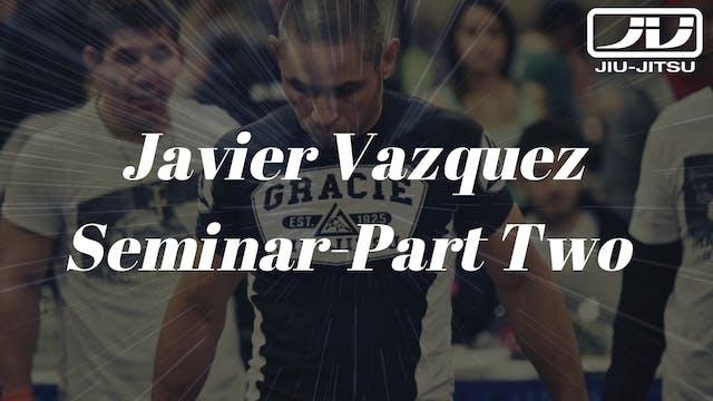 Javier Vazquez Seminar 2of4