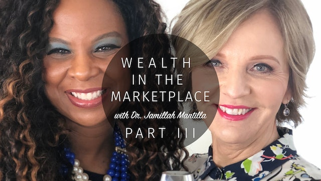 Wealth in the Marketplace Part 3