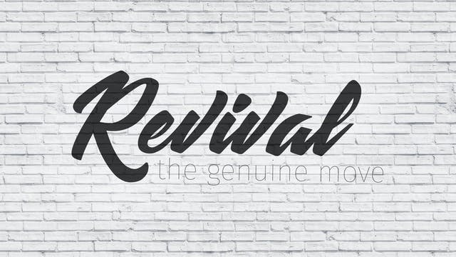 Revival Part 5