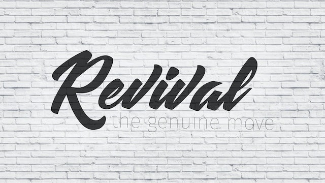 Revival Part 4