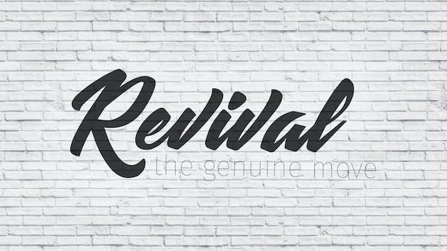 Revival Part 3