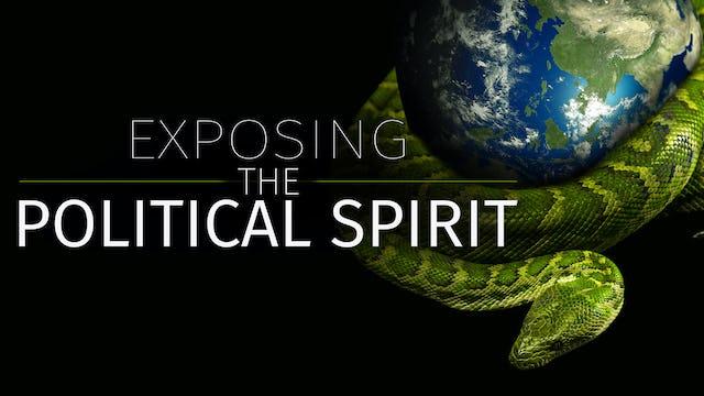 Exposing the Political Spirit