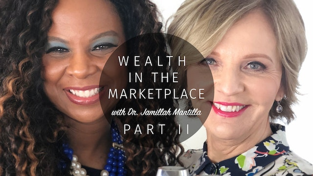 Wealth in the Marketplace Part 2