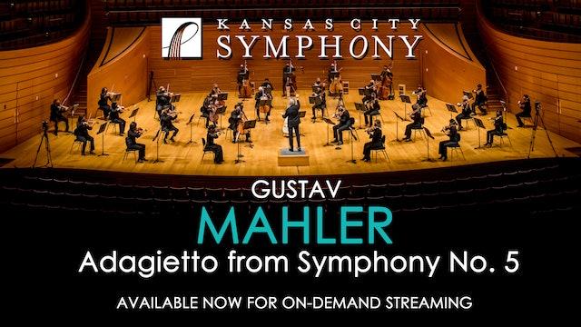 Mahler, Adagietto from Symphony No. 5