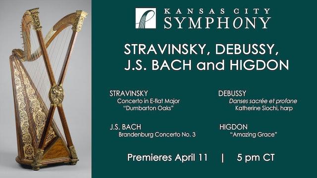 Stravinsky, Debussy, J.S. Bach, & Higdon