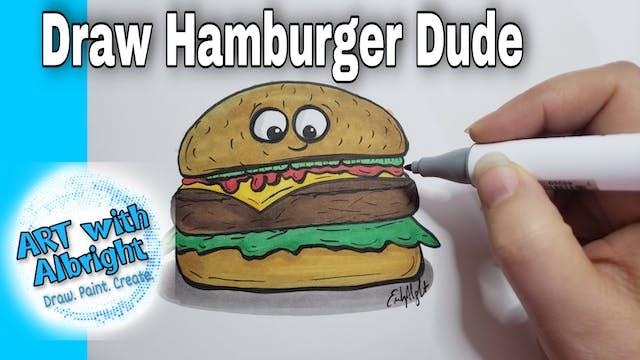 Hamburger Dude