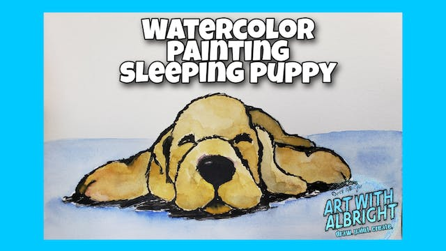 Paint ~ Watercolor A Sleeping Puppy