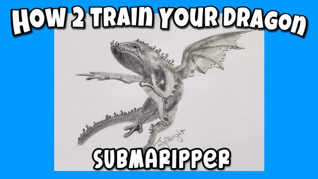 Learn How to Draw a HTTYD Submaripper Dragon