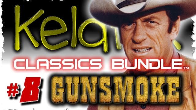 Kelaflix Classics Bundle #8 - Gunsmoke - 35 Episodes!!