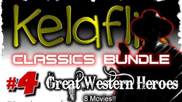 Kelaflix Classics Bundle #4 - 8 Western Hero Films