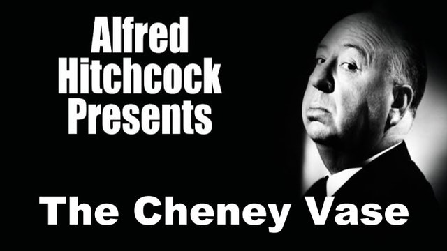 Alfred Hitchcock Presents: The Cheney...