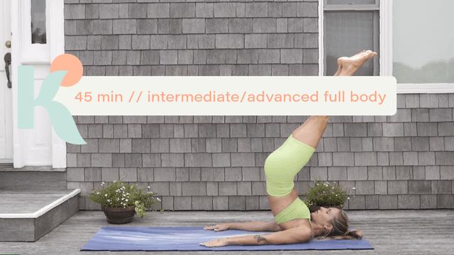 45 Minute Intermediate/Advanced Full Body Workout