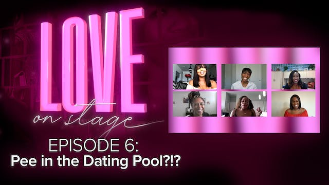 Ep 6: Pee in the Dating Pool?!?