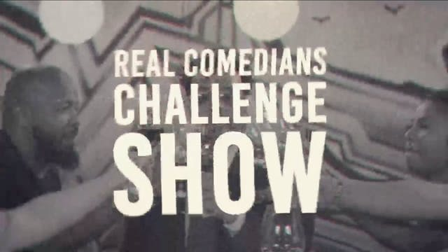 Real Comedians Challenge Show