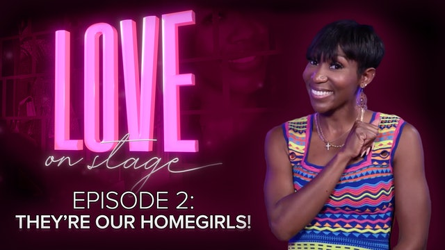 Ep 2: They're Our Homegirls!