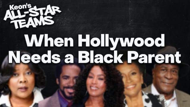 When Hollywood Needs A Black Parent