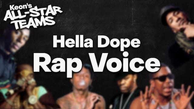 Hella Dope Rap Voice
