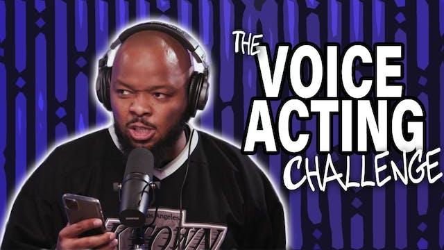 Voice Acting Challenge