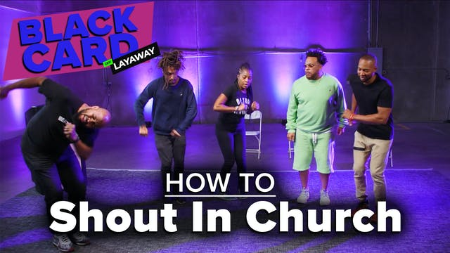 Black People Learn How To Shout In Ch...