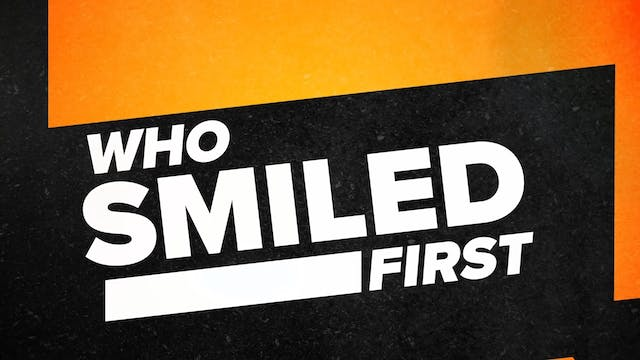Who Smiled First Tournament! Jackie F...