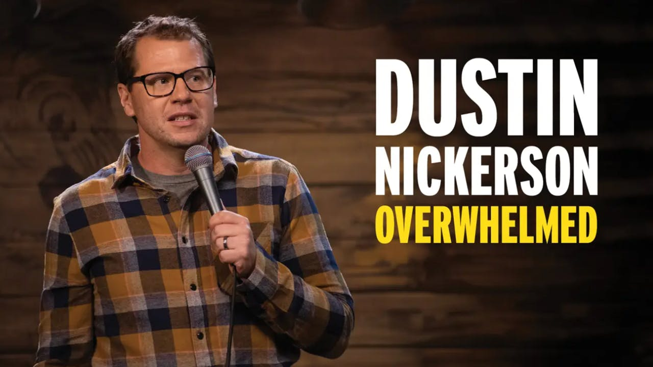 Dustin Nickerson Overwhlemed