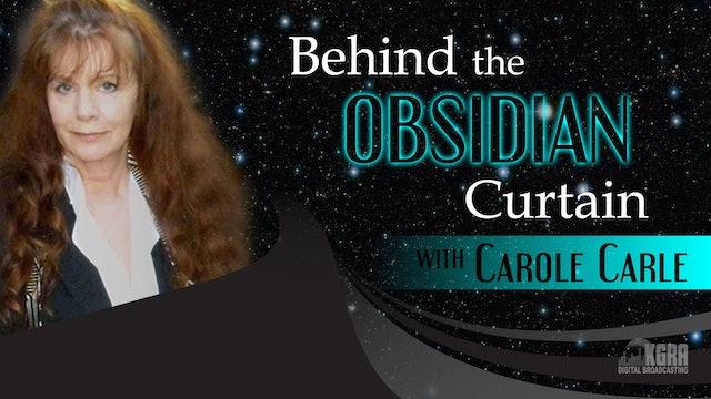 Behind the Obsidian Curtain - Carole Carle