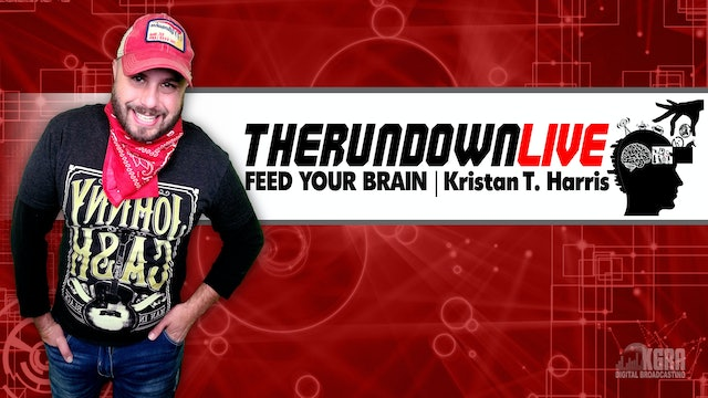 The Rundown Live - Kristan T. Harris