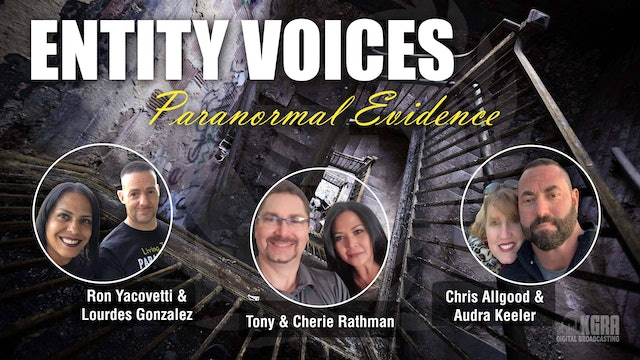 Entity Voices Paranormal Evidence - Tony Rathman