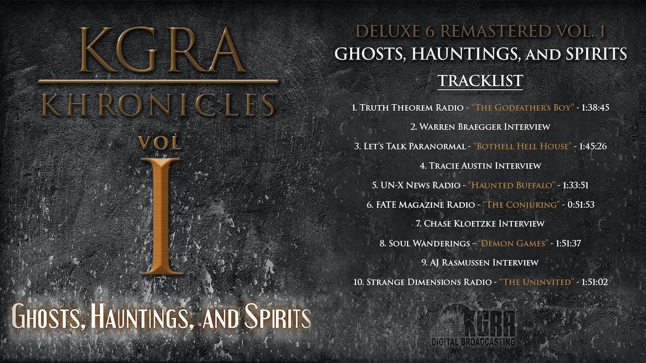 KHRONICLES VOL. 1 * GHOSTS, HAUNTINGS, & SPIRITS