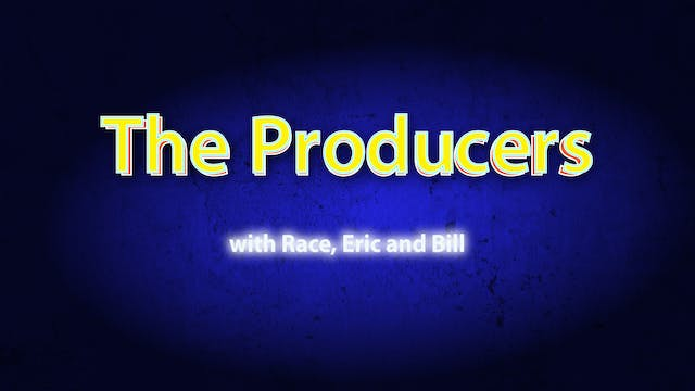 The Producer's Show 05.17.21