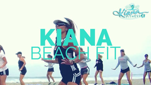 KIANA BEACH FITNESS CAMP