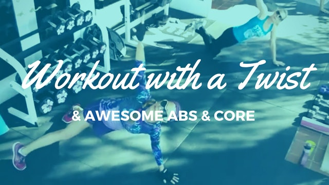 X WORKOUT WITH A TWIST! FULL BODY, ABS & CORE 101516011214