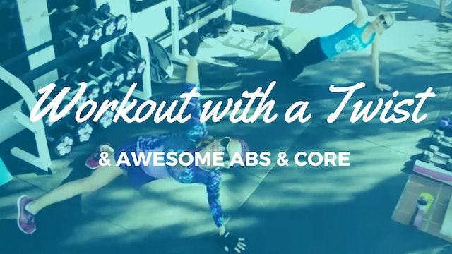 X WORKOUT WITH A TWIST! FULL BODY, AB...
