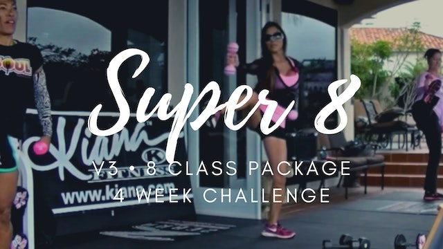 V3 | 8 CLASS PACKAGE | 4 WEEK CHALLENGE
