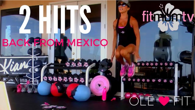 X OLE! 2 FULL BODY CIRCUITS- POST VACAY WORKOUT WEIGHTS, BALL 30M