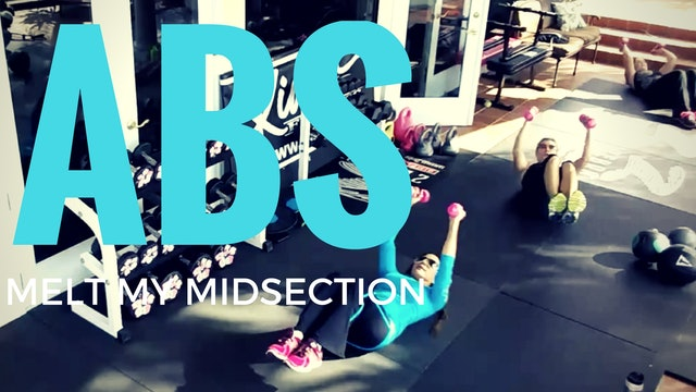 X ABS MELT MY MIDSECTION ABS & CORE WORKOUT 12 MIN. SLAM BALL, WEIGHTS