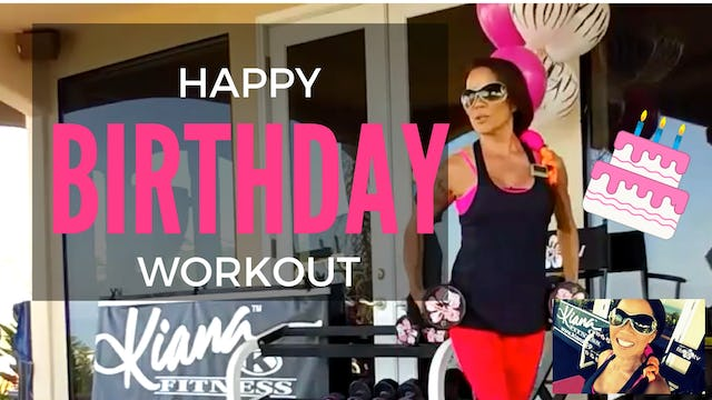 X KIANA BIRTHDAY BLAST WORKOUT FULL BODY STRENGTH WEIGHTS & BENCH 45M