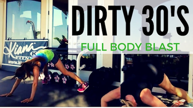 X DIRTY 30S CARDIO STRENGTH MIX