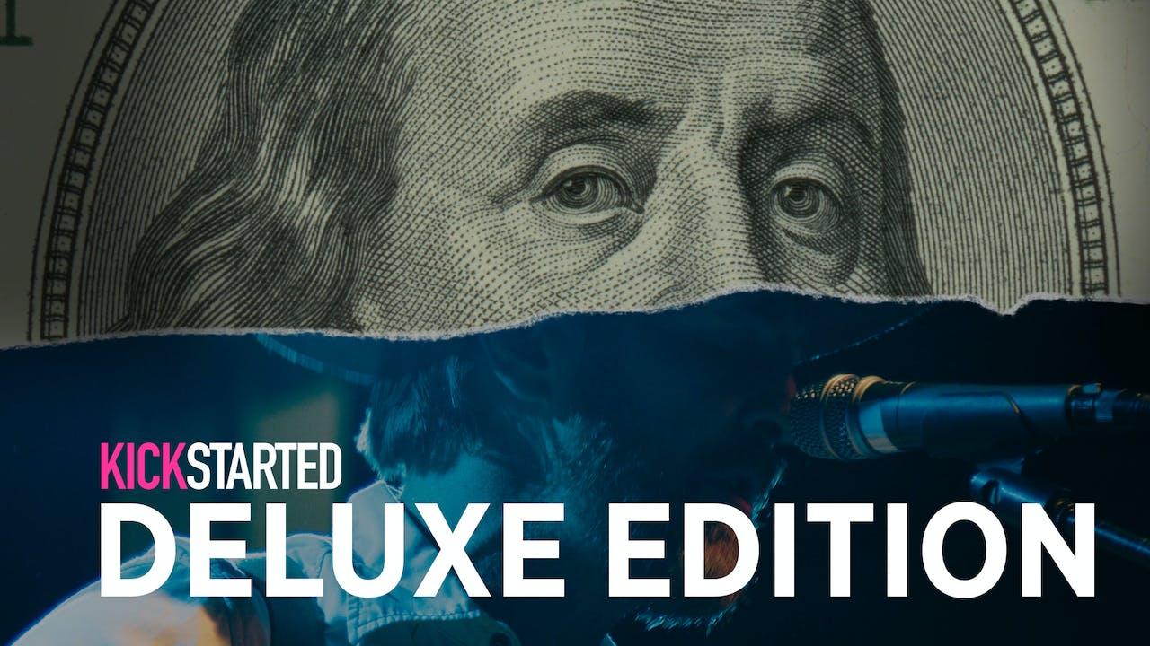 Kickstarted: Deluxe Edition