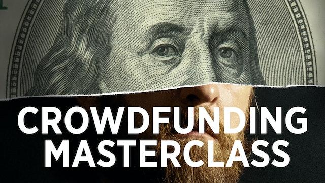 Kickstarted: Crowdfunding Masterclass Edition