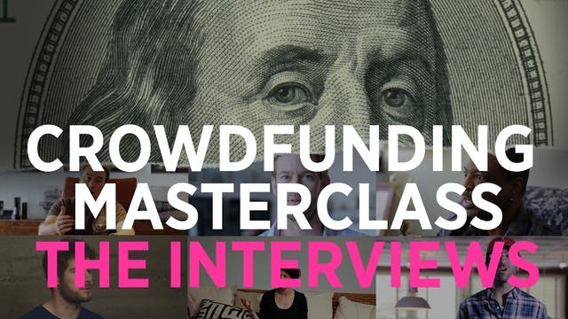 Just the Crowdfunding Masterclass Interviews