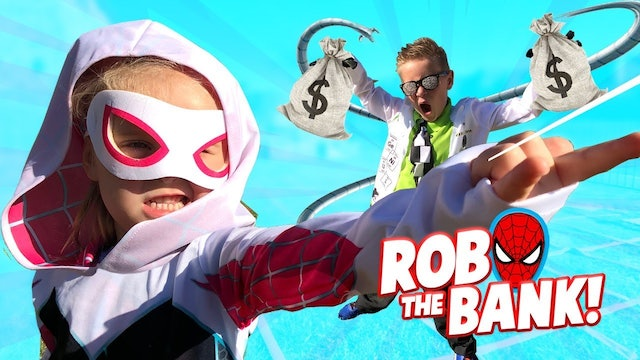 Rob the Bank: Spider-Man Edition
